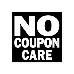 No Coupon Care Square Sticker 3