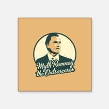 """Romney the Outsorcerer Square Sticker 3"""" x 3"""""""