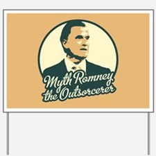 Romney the Outsorcerer Yard Sign