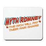Rich Myth Romney Mousepad