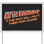 Rich Myth Romney Yard Sign