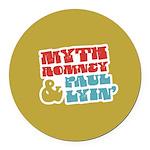 Myth Romney Paul Lyin Round Car Magnet