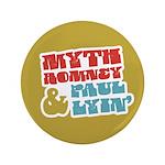 """Myth Romney Paul Lyin 3.5"""" Button (100 pack)"""