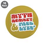 """Myth Romney Paul Lyin 3.5"""" Button (10 pack)"""