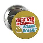 """Myth Romney Paul Lyin 2.25"""" Button"""