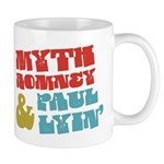Myth Romney Paul Lyin Mug