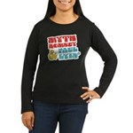 Myth Romney Paul Lyin Women's Long Sleeve Dark T-S