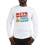 Myth Romney Paul Lyin Long Sleeve T-Shirt