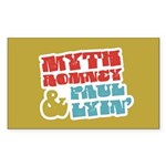 Myth Romney Paul Lyin Sticker (Rectangle 10 pk)