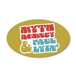 Myth Romney Paul Lyin 35x21 Oval Wall Decal