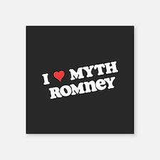 """I Heart Myth Romney Square Sticker 3"""" x 3"""""""