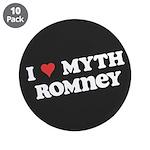 "I Heart Myth Romney 3.5"" Button (10 pack)"