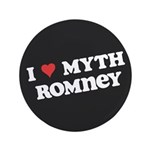 "I Heart Myth Romney 3.5"" Button"