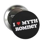 "I Heart Myth Romney 2.25"" Button"