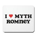 I Heart Myth Romney Mousepad