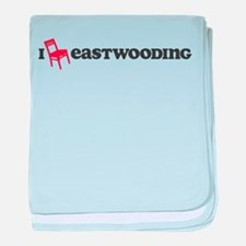 I Chair Eastwooding baby blanket