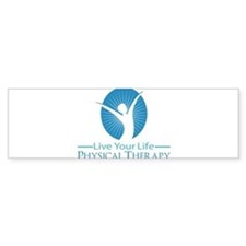 Live Your Life Physical Therapy Bumper Sticker