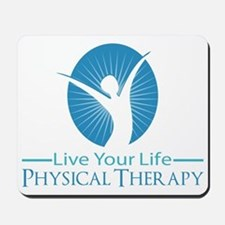 Live Your Life Physical Therapy Mousepad