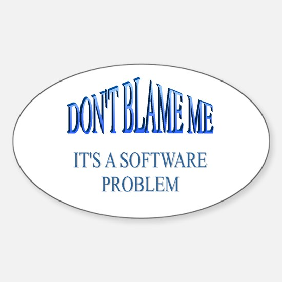 Software Problem Oval Decal