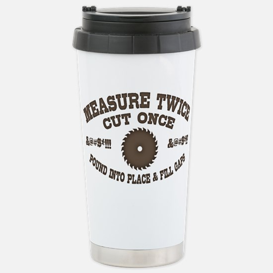 Measure Twice IV Travel Mug