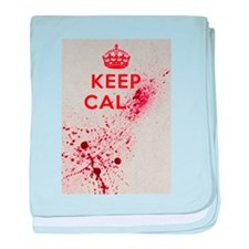 Dont keep calm baby blanket