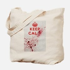 Dont keep calm Tote Bag