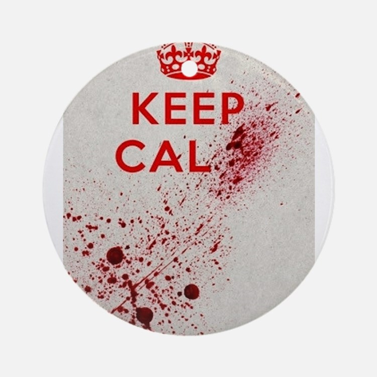 Dont keep calm Ornament (Round)