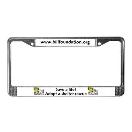 Bill Foundation License Plate Frame
