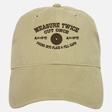 Measure Twice IV Baseball Baseball Cap