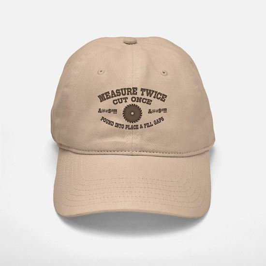 Measure Twice IV Baseball Baseball Cap