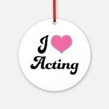 I Love Acting Ornament (Round)
