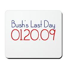 Bush's Last Day Mousepad
