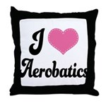 I Love Aerobatics Throw Pillow