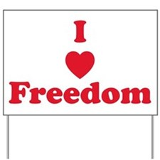 I Heart Freedom Yard Sign