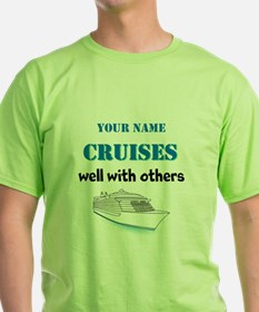 Cruises Well With Others (personalizable) T-Shirt