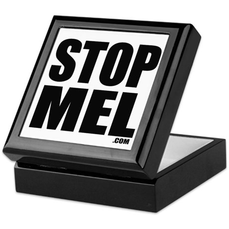 Stop Mel - Keepsake Box