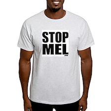 Stop Mel -  Ash Grey T-Shirt