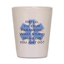 Im Your Paramedic Shot Glass