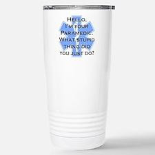 Im Your Paramedic Stainless Steel Travel Mug