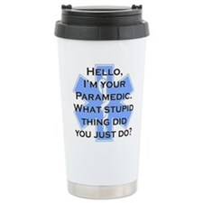 Im Your Paramedic Travel Mug