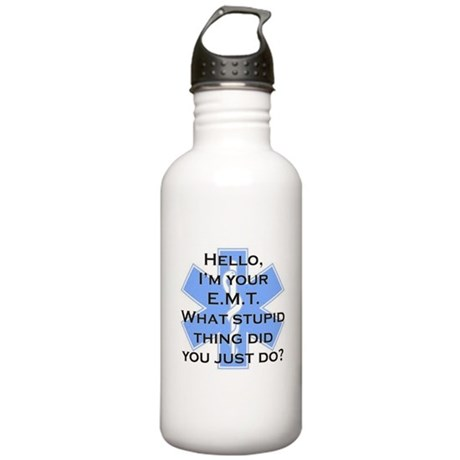 Im your E.M.T. Stainless Water Bottle 1.0L