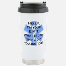 Im your E.M.T. Travel Mug