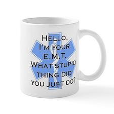Im your E.M.T. Mug