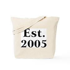 Est. 2005 Tote Bag