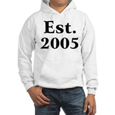 Est. 2005 Hoodie Sweatshirt