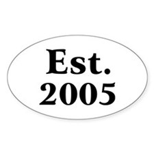 Est. 2005 Oval Decal