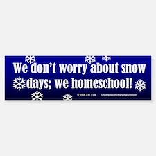 Homeschooler Snow Days Bumper Bumper Bumper Sticker