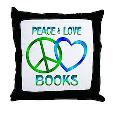Peace Love Books Throw Pillow