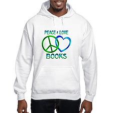 Peace Love Books Hoodie