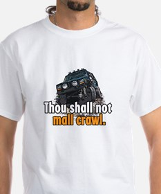 Thou Shall not Mall Crawl - S Shirt